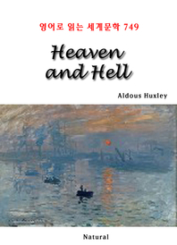 Heaven and Hell (영어로 읽는 세계문학 749)