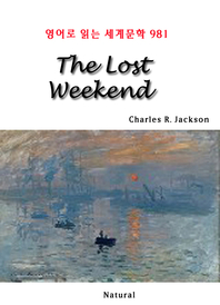 The Lost Weekend (영어로 읽는 세계문학 981)